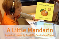 A Little Mandarin - A Product Review Eva@TheCurriculumChoice