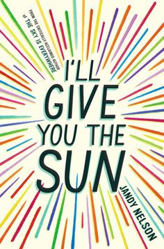 I'll Give You The Sun | Jandy Nelson:  My favorite book of 2014! Beautifully developed characters, unique dual narrators, wonderful writing.