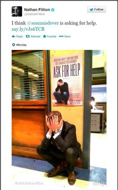 Nathan Fillion's tweet: Seamus asking for help?