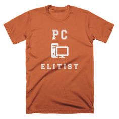 There is no way we could only make just one PC Master Race shirt. We decided to make another design for those wanting something a bit different. Enjoy! 980 Lightweight Fashion Short Sleeve T-Shirt 100