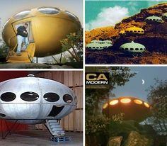 Flying Saucer / Interplanetary Space Pods homes ...... hmmmmm - another future problem for a Realtor. Very fun though!