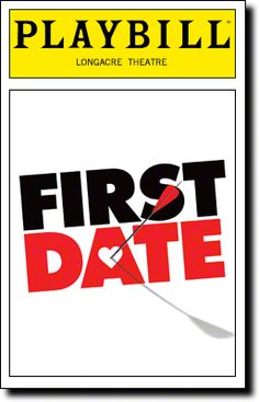 Tonight on Broadway: First Date begins previews at the Longacre