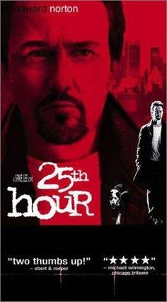 """25th Hour"", one of Spike Lee's best movies. Gritty."