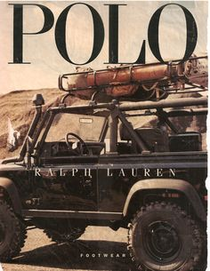 Black Land Rover Defender 90 in an old Polo ad- shows the original idea of Ralph Lauren, taking working man clothes and turning it into luxury