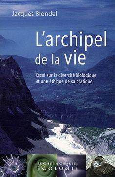 Livre: L'archipel de la vie