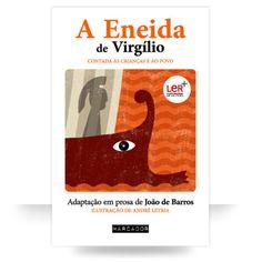 A Eneida de Virgilio Contada às Crianças e ao Povo