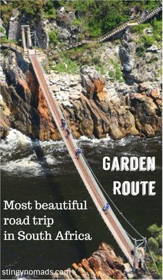 Highlights of the Garden Route, the most beautiful road trip in South Africa. #gardenroute #southafrica #roadtrip