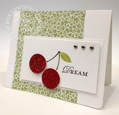 Super sweet cherry card...I could use my leftover red glitter paper from Christmas to make this.