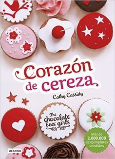 Descargar The Chocolate Box Girls 1. Corazón PDF, Kindle, eBook, The Chocolate Box Girls 1. Corazón De Cereza de Cathy Cassidy PDF Gratis