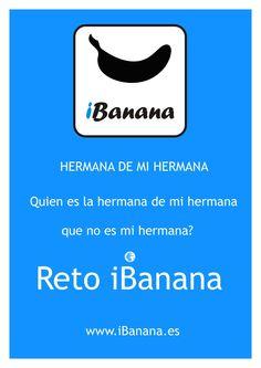 Reto iBanana: Haber si podéis con nuestro nuevo reto! Compártelo