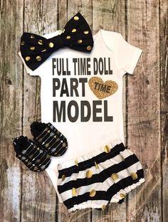 Full Time Doll Part Time Model Baby Girls Onesie - BellaPiccoli