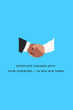 """4. Negotiate changes with your superiors — in win-win terms.  In all likelihood, one of those work goals (the ones you're keeping clear and visible) involves a raise or a promotion. So, it's vital to keep your superiors in the loop about any of these changes.   """"Time management,"""" Julie explains, """"often happens in a community."""" Maybe you work in an office where everyone ..."""