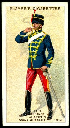 "#100 - 11th (Prince Albert's Own) Hussars-Trooper, 1914 - Player's Cigarettes,  ""Regimental Uniforms, Second Series"" (issued in 1914) 