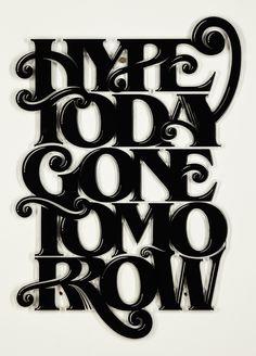 Hype Today Gone Tomorrow - Luke Lucas – Typographer   Graphic Designer   Art Director
