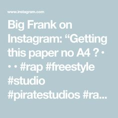"""Big Frank on Instagram: """"Getting this paper no A4 📄 • • • #rap #freestyle #studio #piratestudios #rapping #birmingham #coventry #ccfc #producer #engineer #mic…"""" Rapper Big, J Cole, Mac Miller, Lil Wayne, Coventry, Best Day Ever, Engineer, New Music, Birmingham"""