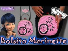 ♥ Tutorial: Bolsito Marinette    Miraculous Ladybug ♥ - YouTube