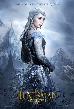 Emily Blunt as the Ice Queen in The Huntsman Winter's War movie poster