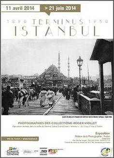 Exposition Terminus Istanbul  à la Maison de la photographie. Du 29 avril au 21 juin 2014 à Toulon.