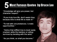 5 Most Famous Quotes by Bruce Lee  Share it with your love ones =)