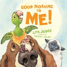 """Good Morning to Me! by Lita Judge. (Atheneum Books for Young Readers, """"A picture book about a parrot named Beatrix, who is very awake, very excited to see her friends, and has a very hard time using her 'inside voice""""'-- Provided by publisher. Fiction, Her Cast, Good Day Quotes, New Children's Books, Comic Book Style, Comics Story, Children's Picture Books, Early Literacy, Pencil Illustration"""