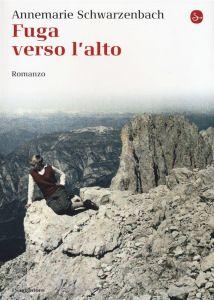 Annemarie Schwarzenbach, Fuga verso l'alto [Flucht nach oben], trad. it. di T. D'Agostini, Il Saggiatore 2016, pp. 207, ISBN 9788842822097
