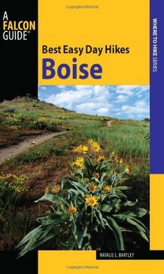 Best Easy Day Hikes Boise (Best Easy Day Hikes Series) - by Natalie Bartley