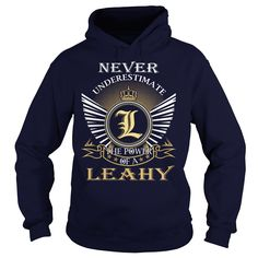 awesome Never Underestimate the power of a LEAHY