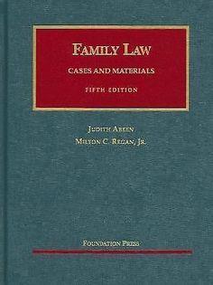 FAMILY LAW CASES AND MATERIALS FIFTH EDITION Judith C Areen; Milton C. Regan, Jr #LEGAL