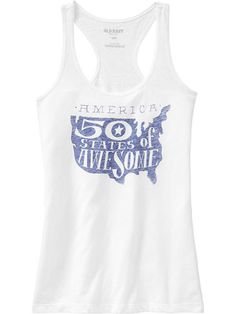 Graphic Tank!  A graphic tank with a patriotic message can be worn all summer long...score! (Americana Graphic Tank, $12.94, Old Navy).