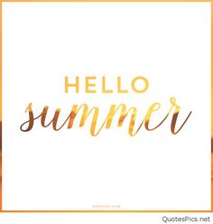 Simple Hello Summer quote pic