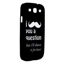 NEW I Mustache You a Question Samsung Galaxy S III Hardshell Case Cover Samsung Galaxy S3 Case - BLACK. $18.00, via Etsy.