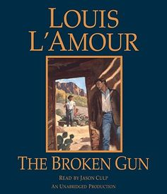 The Broken Gun - Louis L'Amour