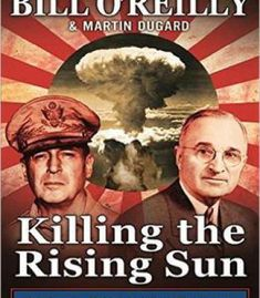 Killing The Rising Sun: How America Vanquished World War Ii Japan PDF