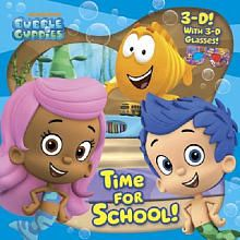 Bubble Guppies Time For School Book