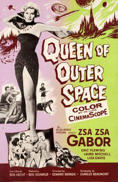 "Queen of Outer Space (Allied Artists, 1958). Poster (40"" X 60""). Science Fiction. Starring Zsa Zsa Gabor. 1 245×1 920 пикс"