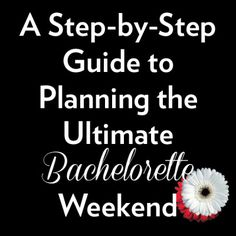 A Step-by-Step Guide to Planning a Bachelorette Weekend