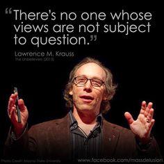 Lawrence Krauss, Arizona State University, Photo Credit, Awakening, Stupid, Religion, Science, Quotes, Humor