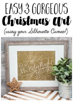 Christmas Song Lyric Art - Make beautiful and easy DIY art using Christmas music lyrics and your Silhouette Cameo! Super easy and makes for a great holiday gift!