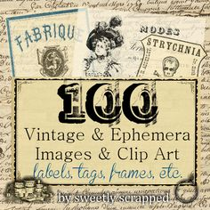 100 Free ephemera & vintage images and clipart...fabulous!