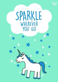 You're unique and amazing. Let your sparkle show everywhere you go!
