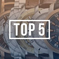 The Watch Guide lists the top 5 affordable watches that will catch the fancy of all watch snobs and connoisseurs