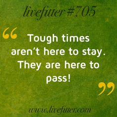 Tough Times #livefitter #inspiration Best Quotes, Awesome Quotes, Funny Pictures, Funny Pics, Tough Times, Motivation, Sayings, Words, Inspiration