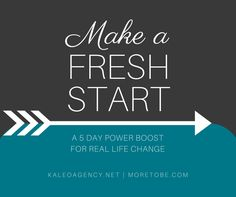 Is it time to make a fresh start? Let me help you embrace fresh attitudes and focused habits that lead to real life change. I know the process may feel daunting, but I'll simplify for you. This 5-day email power boost will bring you encouragement and focus to take baby steps in a fresh new direction.