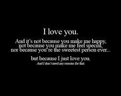 I don't any reason to love you :)