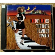 Becky Hobbs: The Boots I Came To Town In CD