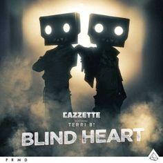 """RADIO   CORAZÓN  MUSICAL  TV: CAZZETTE: """"BLIND HEART"""" [SONIDO EDM]"""