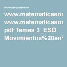 www.matematicasonline.es pdf Temas 3_ESO Movimientos%20en%20el%20plano.pdf