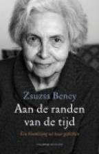 Aan de randen van de tijd door Zsuzsa Beney