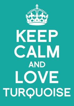 keep calm & love turquoise. ♡ or Tiffany Blue! Azul Tiffany, Tiffany Blue, Verde Tiffany, Turquoise Color, Shades Of Turquoise, Shades Of Blue, Turquoise Jewelry, Color Blue, Keep Calm And Love
