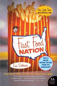 Fast Food Nation: The Dark Side of the All-American Meal by Eric Schlosser, http://www.amazon.com/dp/0060838582/ref=cm_sw_r_pi_dp_9-lVqb1A5SWP5